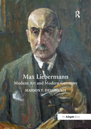 Max Liebermann: Modern Art and Modern Germany, 1st Edition (Paperback) book cover