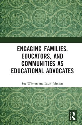 Engaging Families, Educators, and Communities as Educational Advocates: 1st Edition (Hardback) book cover