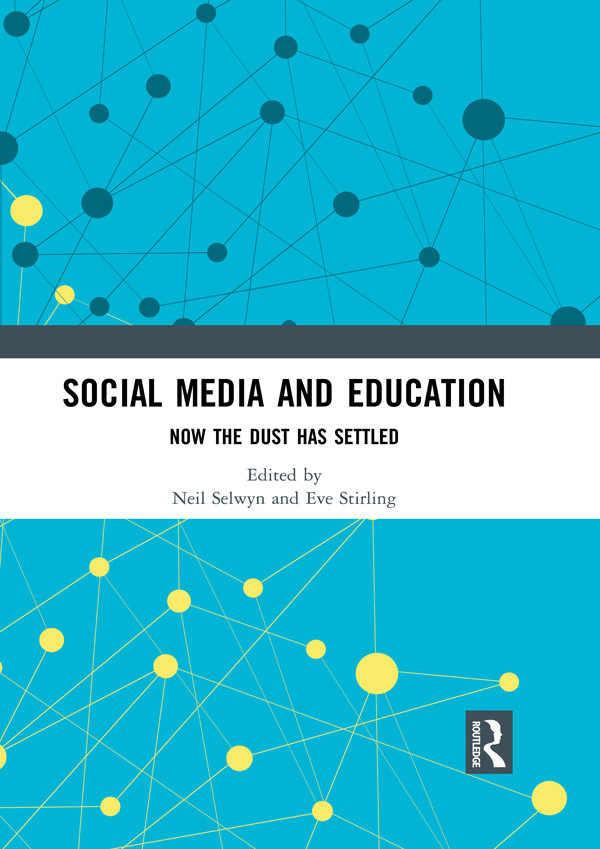 Social Media and Education: Now the Dust Has Settled, 1st Edition (Hardback) book cover