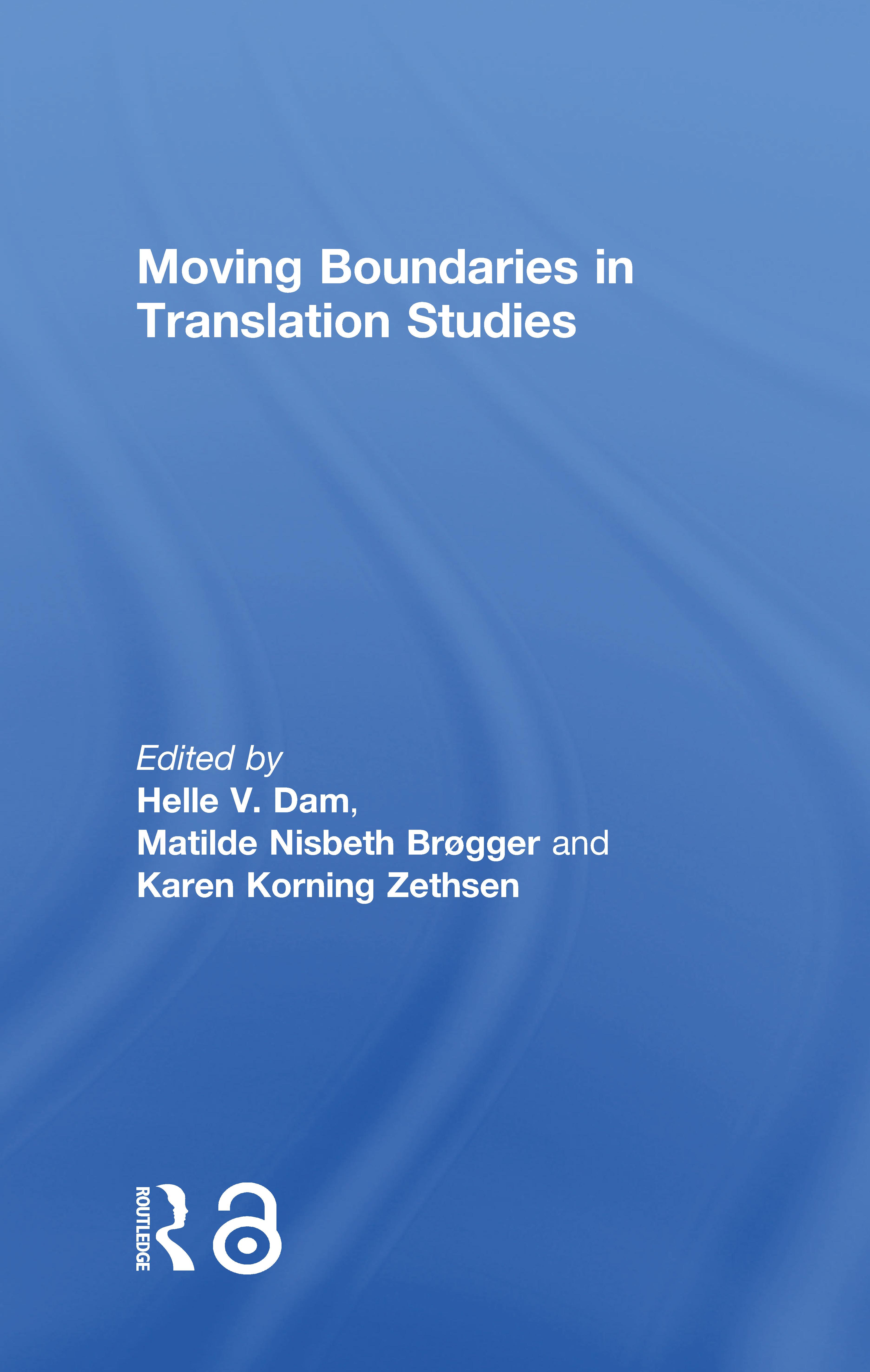 Moving Boundaries in Translation Studies book cover