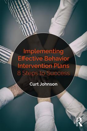 Implementing Effective Behavior Intervention Plans: 8 Steps to Success book cover