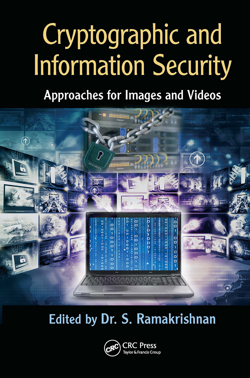 Cryptographic and Information Security Approaches for Images and Videos: 1st Edition (Hardback) book cover