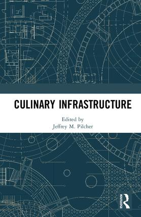 Culinary Infrastructure: 1st Edition (Hardback) book cover