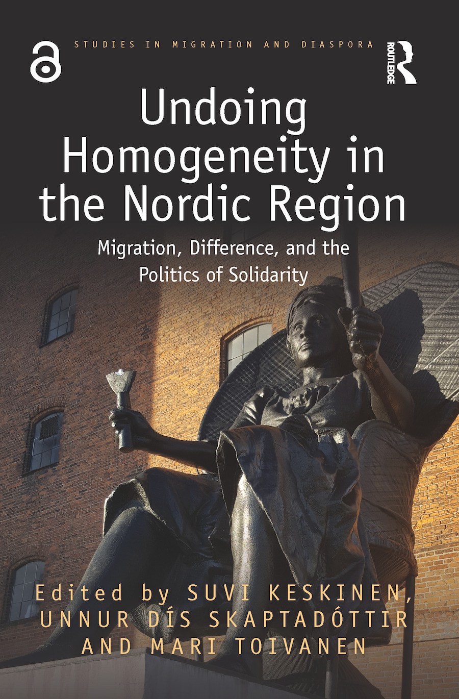 Undoing Homogeneity in the Nordic Region: Migration, Difference and the Politics of Solidarity, 1st Edition (Hardback) book cover