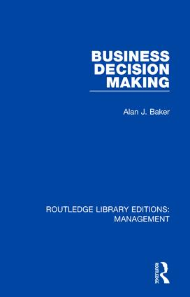 Business Decision Making: 1st Edition (Hardback) book cover