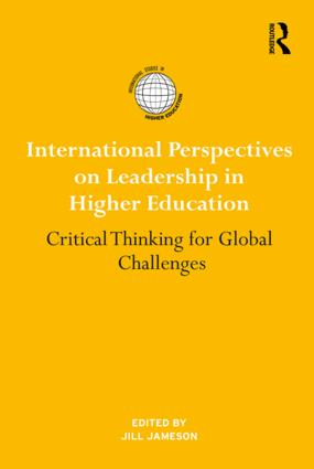 International Perspectives on Leadership in Higher Education: Critical Thinking for Global Challenges book cover