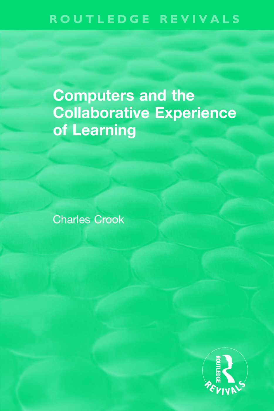 Computers and the Collaborative Experience of Learning (1994) book cover