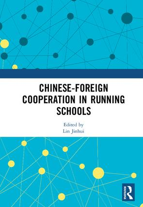 Chinese-Foreign Cooperation in Running Schools: 1st Edition (Hardback) book cover