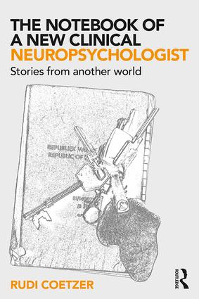 The Notebook of a New Clinical Neuropsychologist: Stories From Another World book cover