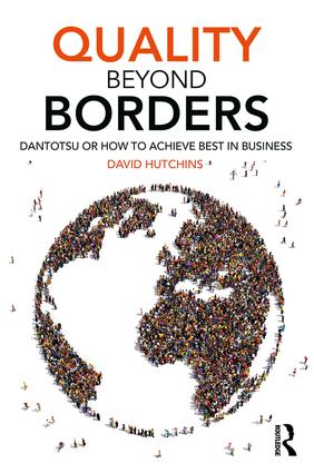 Quality Beyond Borders: Dantotsu or How to Achieve Best in Business book cover