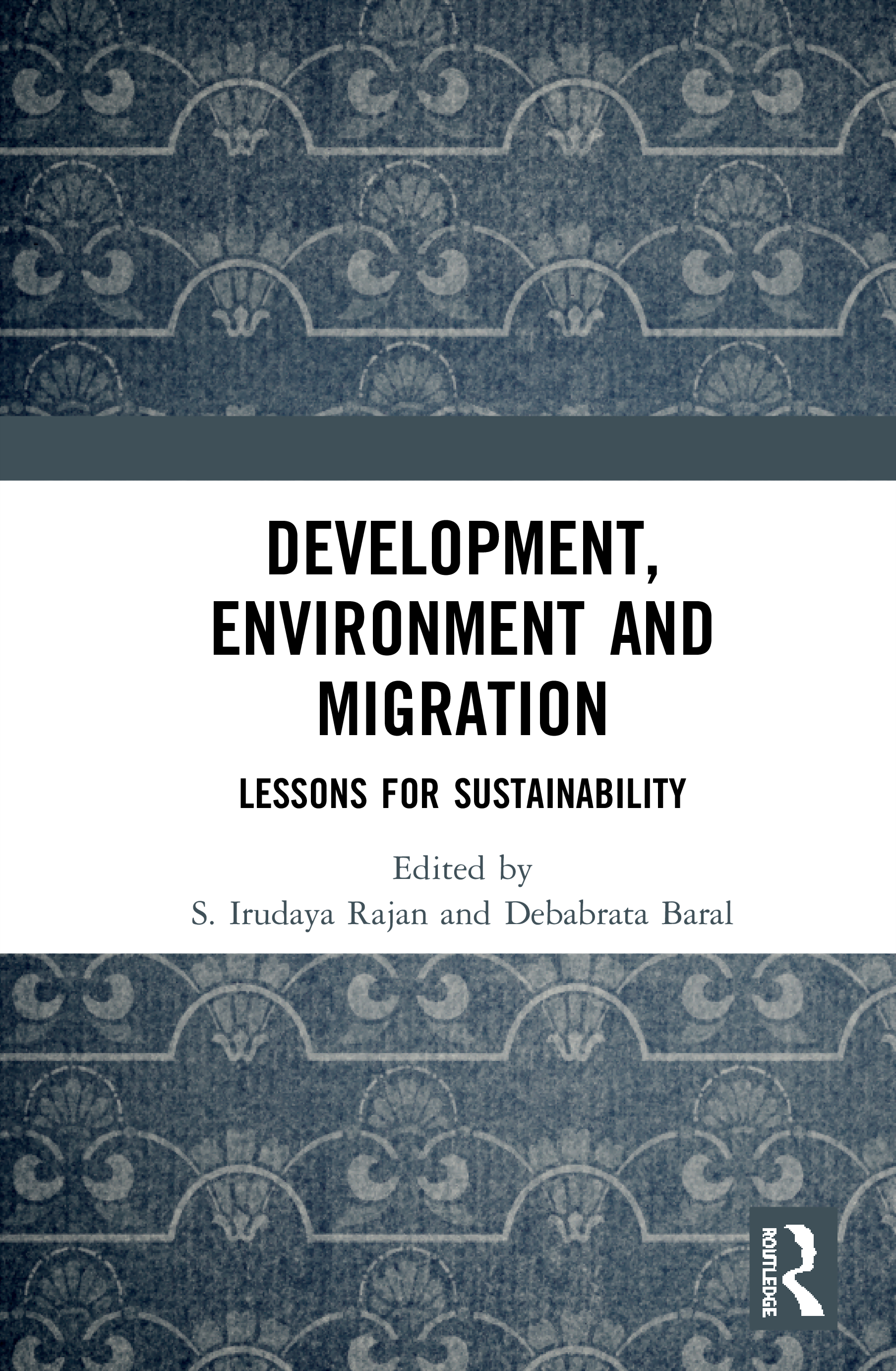 Development, Environment and Migration: Lessons for Sustainability book cover
