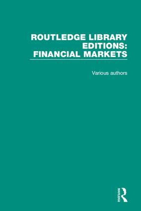 Routledge Library Editions: Financial Markets book cover