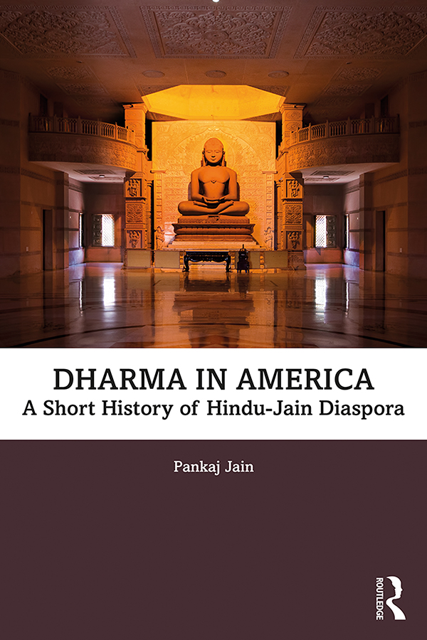 Dharma in America: A Short History of Hindu-Jain Diaspora book cover