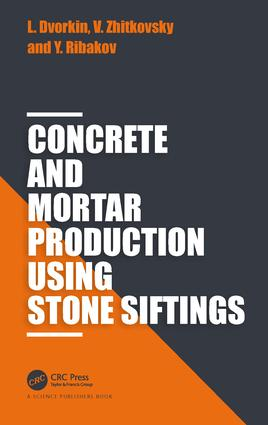 Concrete and Mortar Production using Stone Siftings: 1st Edition (Hardback) book cover