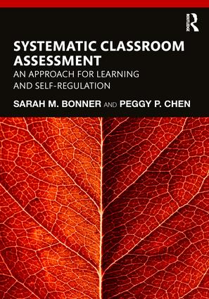 Systematic Classroom Assessment: An Approach for Learning and Self-Regulation, 1st Edition (Paperback) book cover