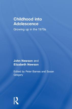 Childhood into Adolescence: Growing up in the 1970s, 1st Edition (Hardback) book cover