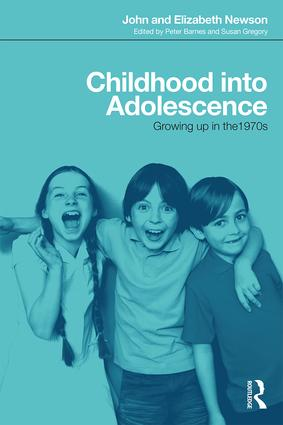Childhood into Adolescence: Growing up in the 1970s book cover