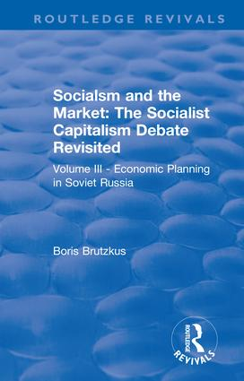 Revival: Economic Planning in Soviet Russia (1935): Socialsm and the Market (Volume III) book cover