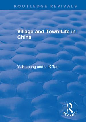 Revival: Village and Town Life in China (1915): 1st Edition (Paperback) book cover