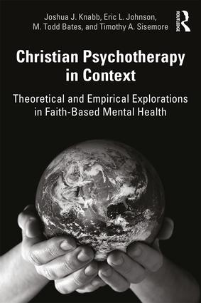 Christian Psychotherapy in Context: Theoretical and Empirical Explorations in Faith-Based Mental Health book cover