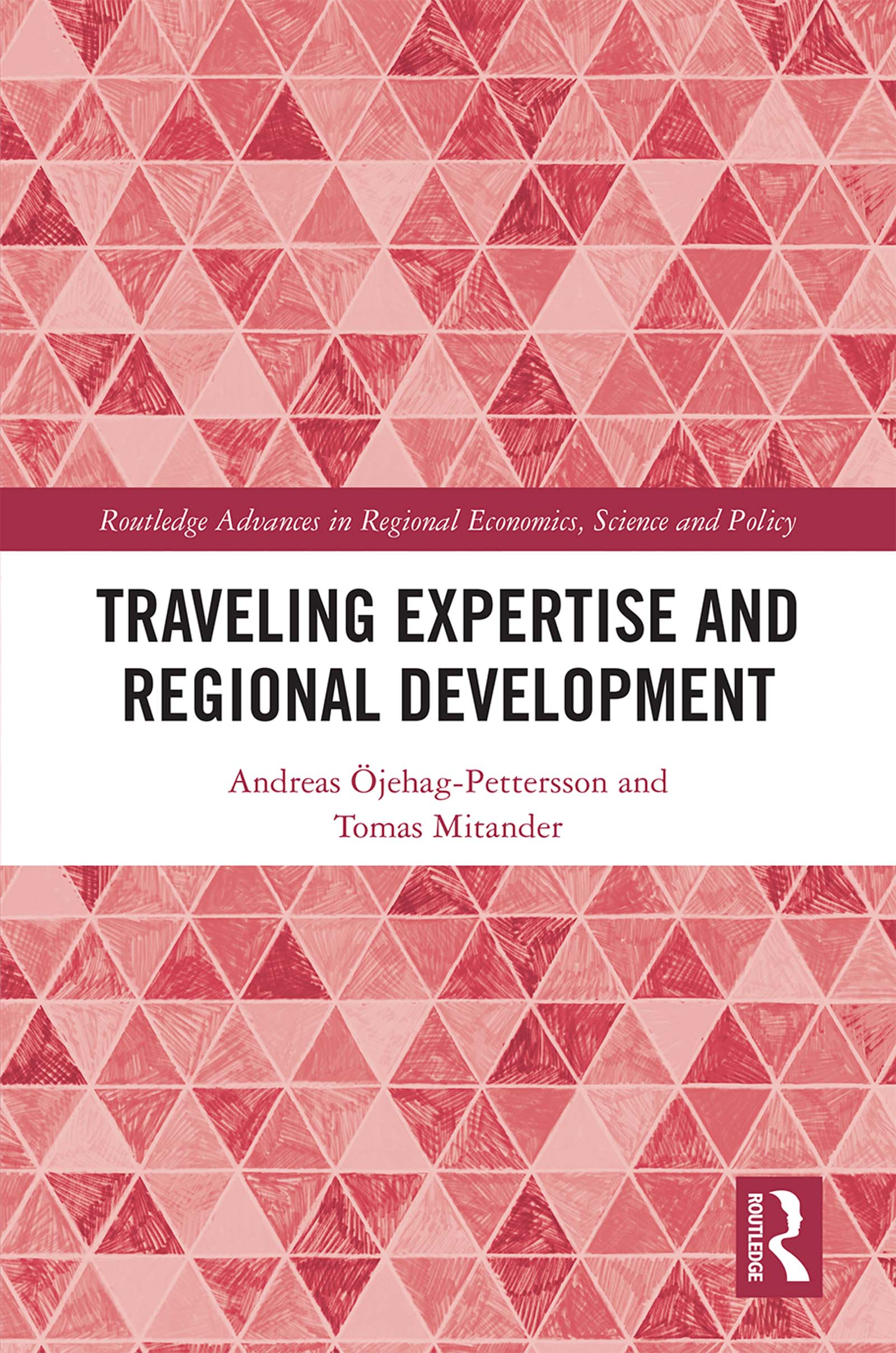 Traveling Expertise and Regional Development book cover