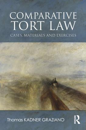 Comparative Tort Law: Cases, Materials, and Exercises book cover