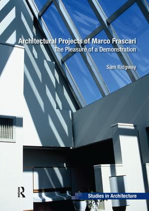 Architectural Projects of Marco Frascari: The Pleasure of a Demonstration book cover