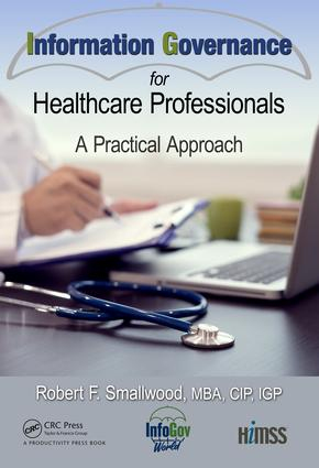 Information Governance for Healthcare Professionals: A Practical Approach book cover