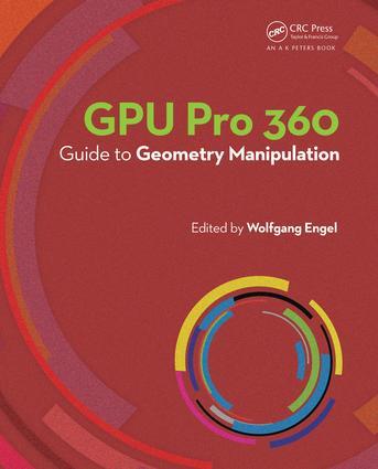 GPU Pro 360 Guide to Geometry Manipulation book cover