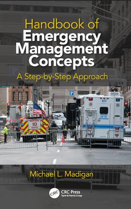 Handbook of Emergency Management Concepts: A Step-by-Step Approach, 1st Edition (Hardback) book cover