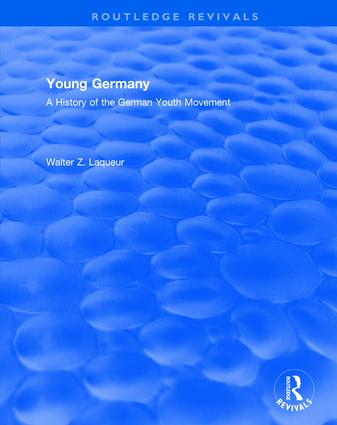 Routledge Revivals: Young Germany (1962): A History of the German Youth Movement book cover