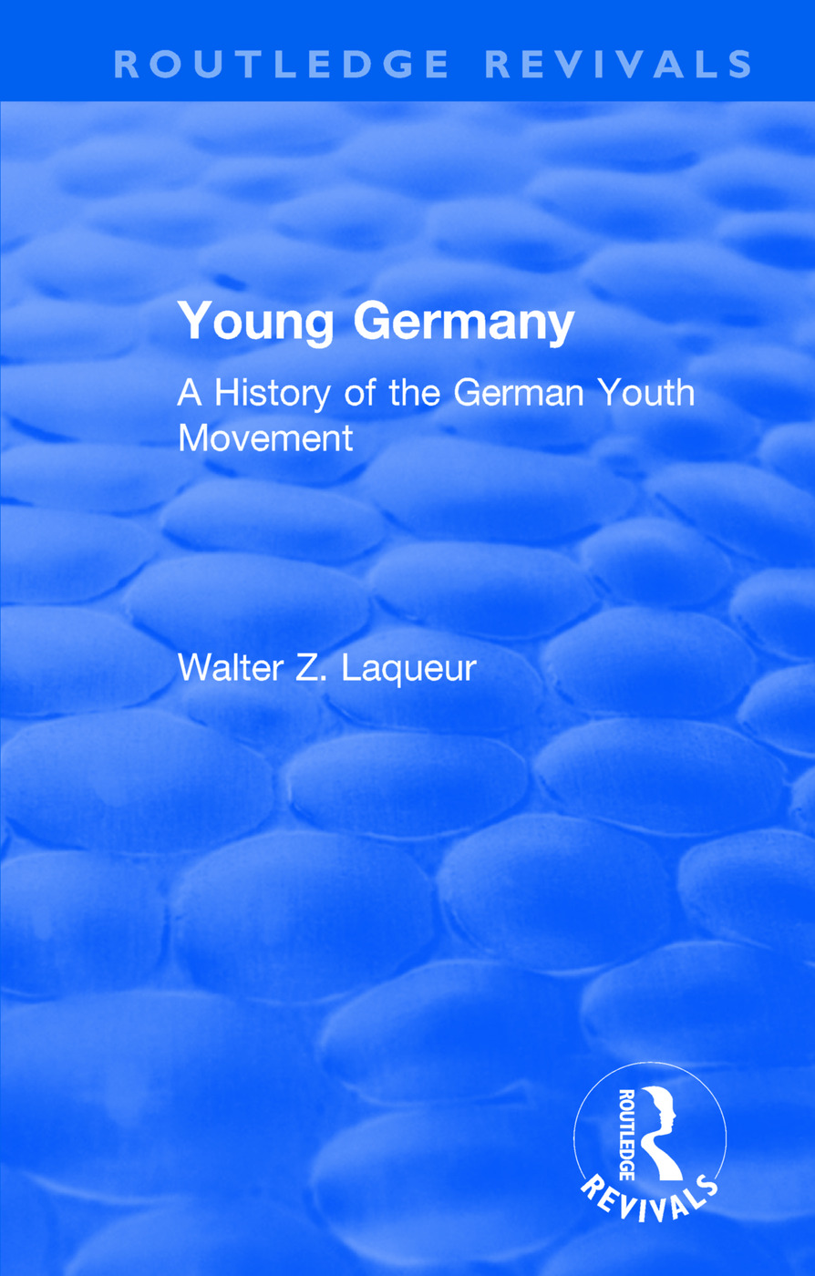 Routledge Revivals: Young Germany (1962): A History of the German Youth Movement, 1st Edition (Paperback) book cover