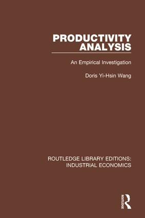 Productivity Analysis: An Empirical Investigation, 1st Edition (Hardback) book cover
