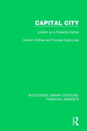 Capital City: London as a Financial Centre book cover