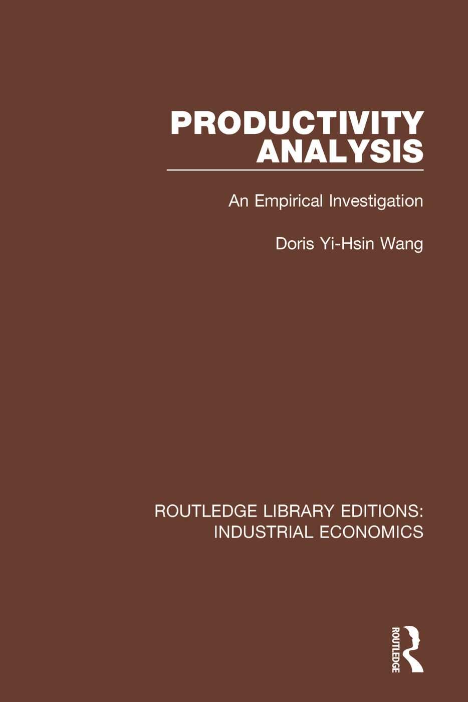 Productivity Analysis: An Empirical Investigation book cover