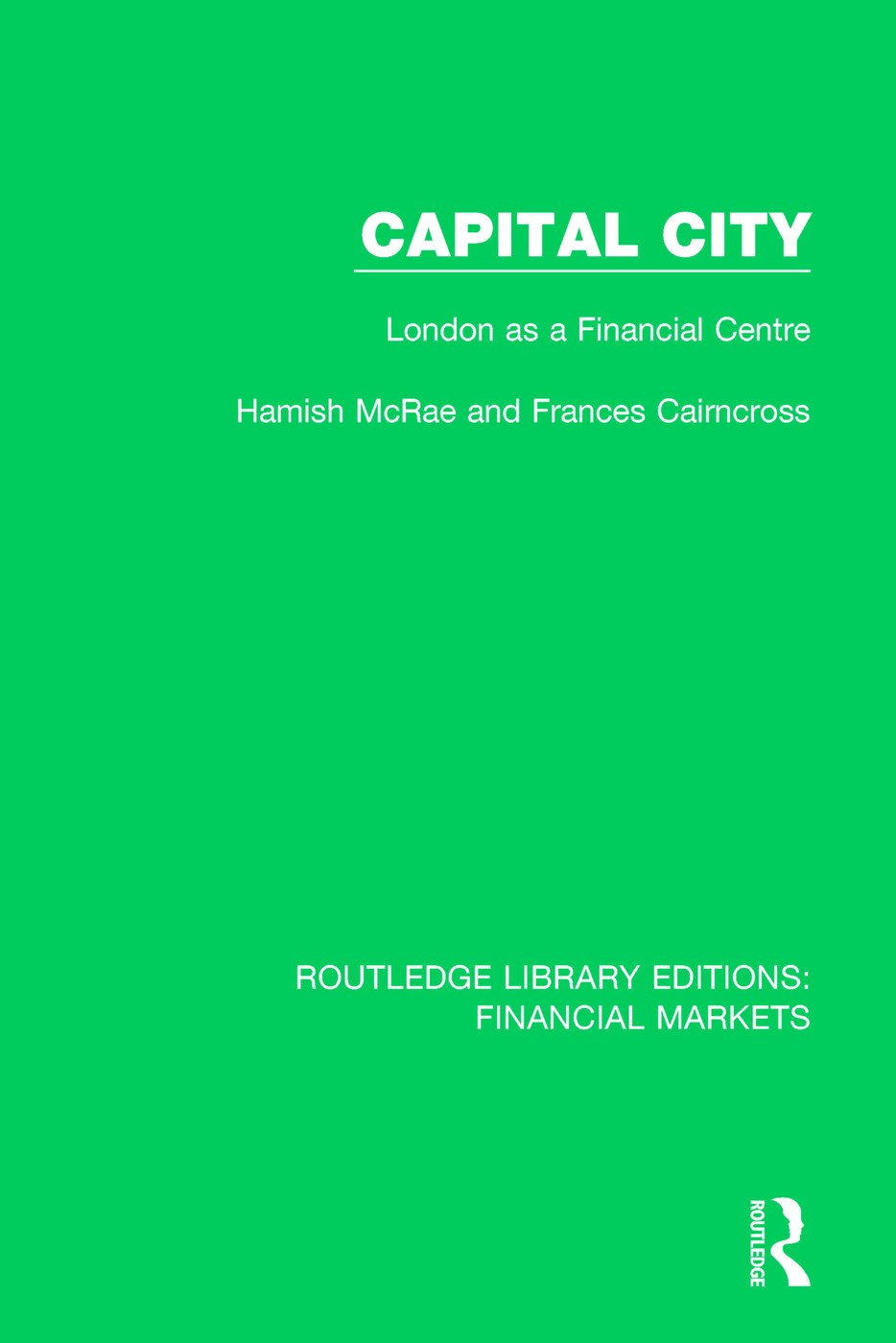 Capital City: London as a Finacial Centre book cover