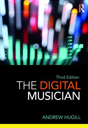The Digital Musician: 3rd Edition (Paperback) book cover