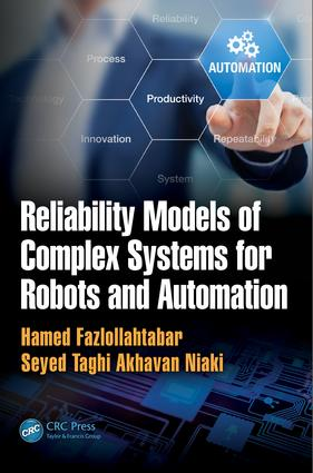Reliability Models of Complex Systems for Robots and Automation: 1st Edition (Paperback) book cover