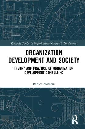 Organization Development and Society: Theory and Practice of Organization Development Consulting book cover
