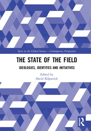 The State of the Field: Ideologies, Identities and Initiatives, 1st Edition (Hardback) book cover