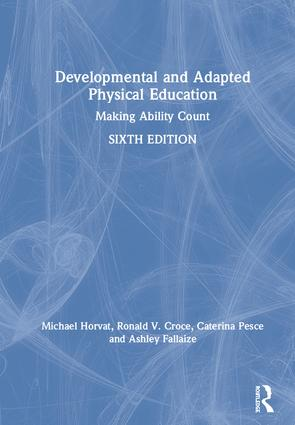 Developmental and Adapted Physical Education: Making Ability Count book cover