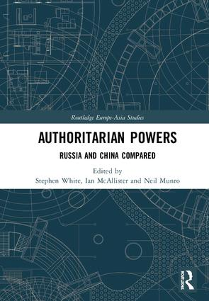 Authoritarian Powers: Russia and China Compared book cover