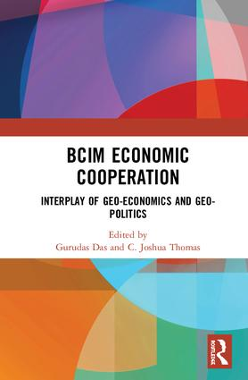 BCIM Economic Cooperation: Interplay of Geo-economics and Geo-politics book cover