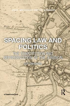 Spacing Law and Politics: The Constitution and Representation of the Juridical book cover