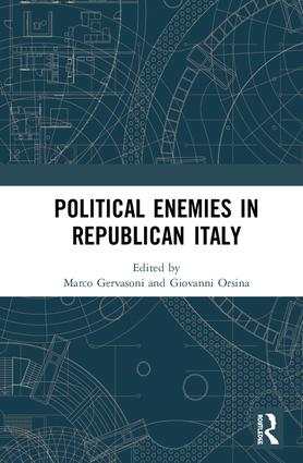 Political Enemies in Republican Italy book cover
