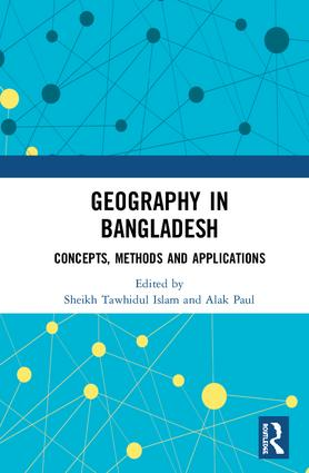 Geography in Bangladesh: Concepts, Methods and Applications book cover