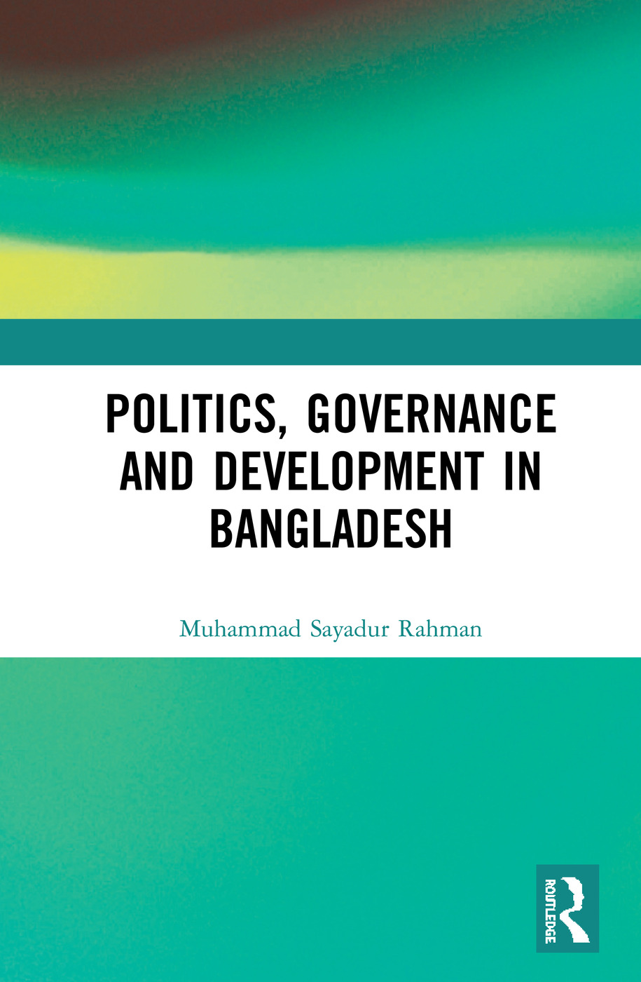 Politics, Governance and Development in Bangladesh book cover