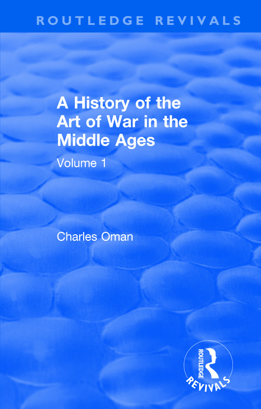 Routledge Revivals: A History of the Art of War in the Middle Ages (1978): Volume One 378-1278, 1st Edition (Paperback) book cover