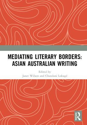 Mediating Literary Borders: Asian Australian Writing (Hardback) book cover