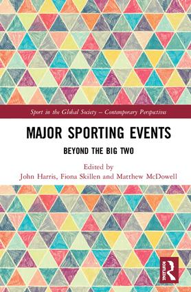 Major Sporting Events: Beyond the Big Two, 1st Edition (Hardback) book cover
